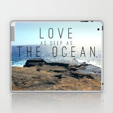 LOVE DEEP  Laptop & iPad Skin