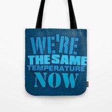 We are the same Temp Tote Bag