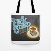Drink Coffee Tote Bag