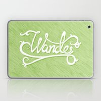 Not All Who Wander... Laptop & iPad Skin