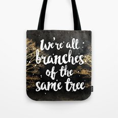 Branches of a Tree Tote Bag