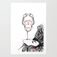 drop dead gorgeous Art Print