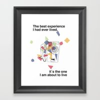 The Best Experience I Ha… Framed Art Print