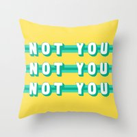 The Fighter, Not You (Rule of Threes) Throw Pillow