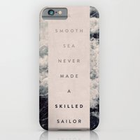 iPhone Cases featuring A Smooth Sea Never Made A Skilled Sailor by Oliver Shilling