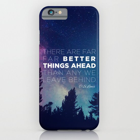 """CS Lewis """"Better Things Ahead"""" iPhone & iPod Case"""