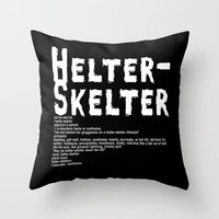 Helter Skelter (white On… Throw Pillow