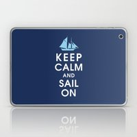 Keep Calm And Sail On Laptop & iPad Skin