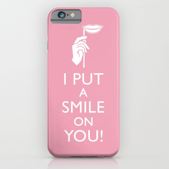 I Put a Smile on You iPhone & iPod Case