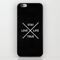 Stay True Love Life iPhone & iPod Skin