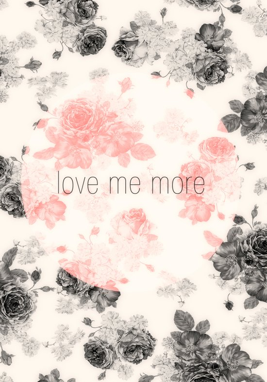 Love Me More Art Print