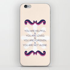 Helpful, loved, forgiven, not alone iPhone & iPod Skin