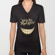 Unisex V-Neck featuring We're All Mad Here by Greckler