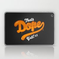 That's Dope Y'all! Laptop & iPad Skin