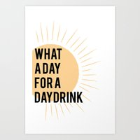 What A Day For A Daydrin… Art Print