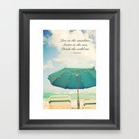 Live in the sunshine. Framed Art Print