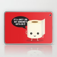 It's a dirty job, but someone's got to do it Laptop & iPad Skin
