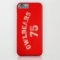Go Owlbears! Slim Case iPhone 6s
