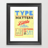Type Matters Little Framed Art Print