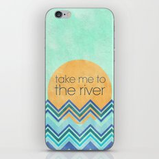 Take Me to the River iPhone & iPod Skin