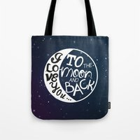 I LOVE YOU To The MOON A… Tote Bag