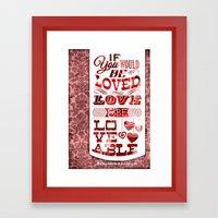 To Be Loved Framed Art Print