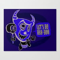 Lets Do Voodoo Canvas Print