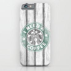STARBUCKS - I need a coffee! (v2) Slim Case iPhone 6s