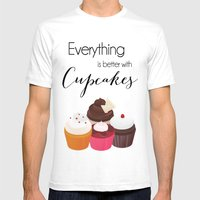 Everything is better with Cupcakes Mens Fitted Tee White SMALL