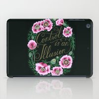 Control Is An Illusion iPad Case