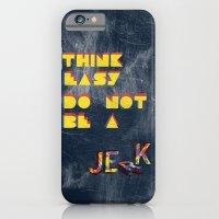 Think Easy. iPhone 6 Slim Case