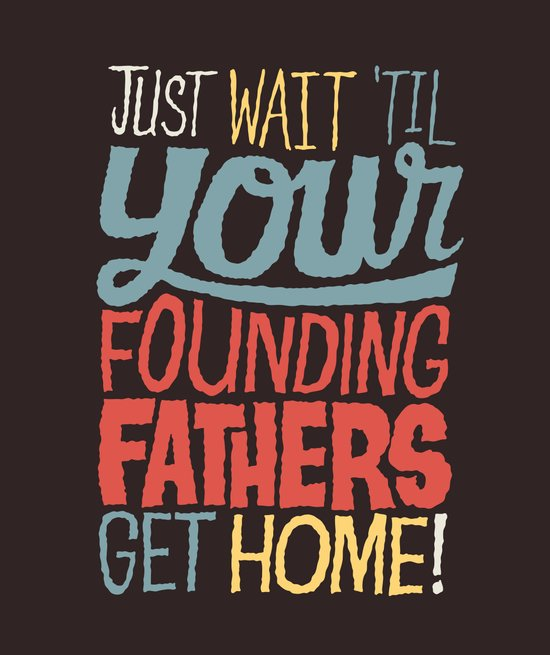Just wait 'til your founding fathers get home! Canvas Print