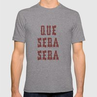 Que Sera Sera Mens Fitted Tee Athletic Grey SMALL
