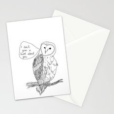 Owl always have no feelings for you. Stationery Cards