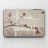 Find Yourself iPad Case