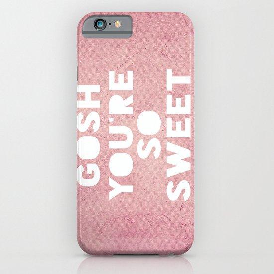 Gosh (Sweet) iPhone & iPod Case