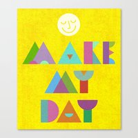 Make My Day. Canvas Print