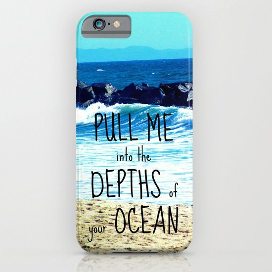 PULL ME INTO YOUR DEPTHS II  iPhone & iPod Case