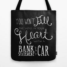 Money Won't Buy Happiness. Tote Bag