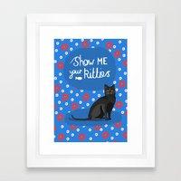 Show me your kitties  Framed Art Print