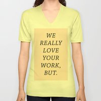 WE LOVE YOUR WORK Unisex V-Neck