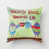 Wonderful Friends Wonder… Throw Pillow