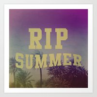 RIP Summer Art Print