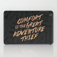 Comfort Is The Great Adv… iPad Case