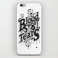 Blood, Sweat, & Tears iPhone & iPod Skin