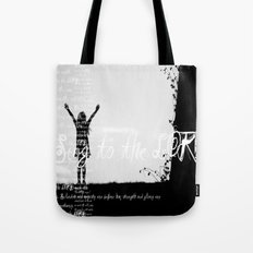 Sing to the LORD 2 Tote Bag