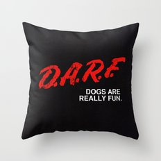D.A.R.F. Throw Pillow