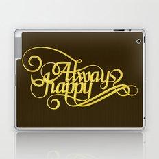 Stay Happy Laptop & iPad Skin