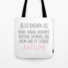 Awesome Mom Tote Bag