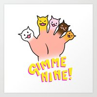 Cat Fingers - Gimme 9! Art Print